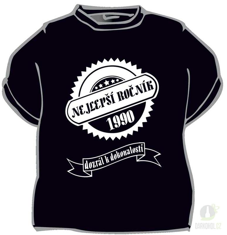 Hlavní kategorie - Triko Nejlepší ročník 1990 černá-poslední kus!