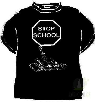 Hlavní kategorie - Triko Stop school černá-poslední kus!