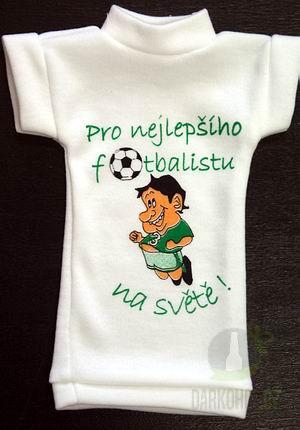 Hlavní kategorie - Tričko na láhev- Nejlepší fotbalista