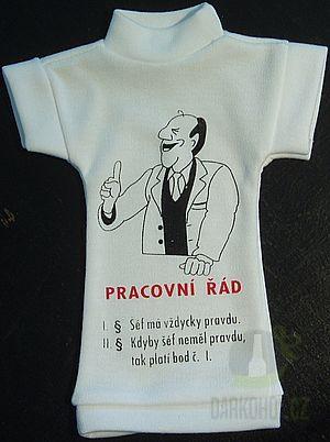 Hlavní kategorie - Tričko na láhev -Pracovní řád šéf