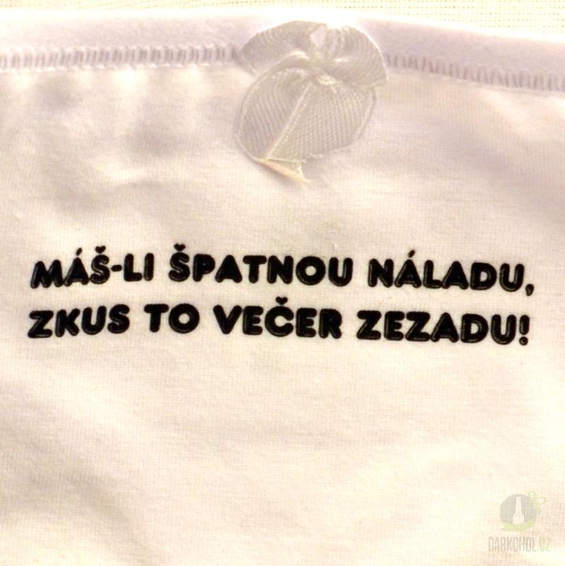 Hlavní kategorie - Kalhotky tanga bílé-Máš-li špatnou náladu,zkus to večer zezadu
