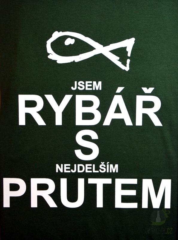 Hlavní kategorie - Triko Jsem rybář s nejdelším prutem.zelená