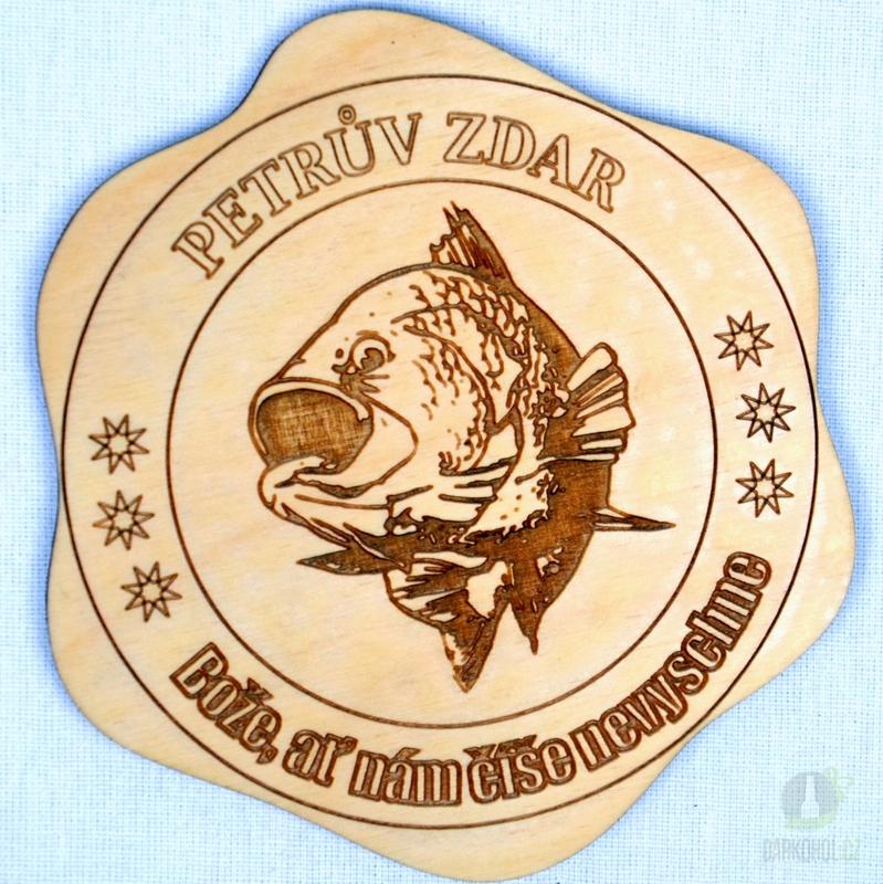 Hlavní kategorie - Dřevěný podtácek Petrův zdar dravá ryba 06352d4bb1