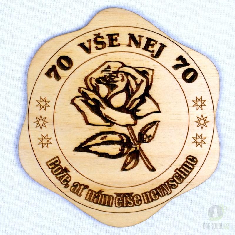 Hlavní kategorie - Dřevěný podtácek Vše nej 70 růže 9dabdd4a10