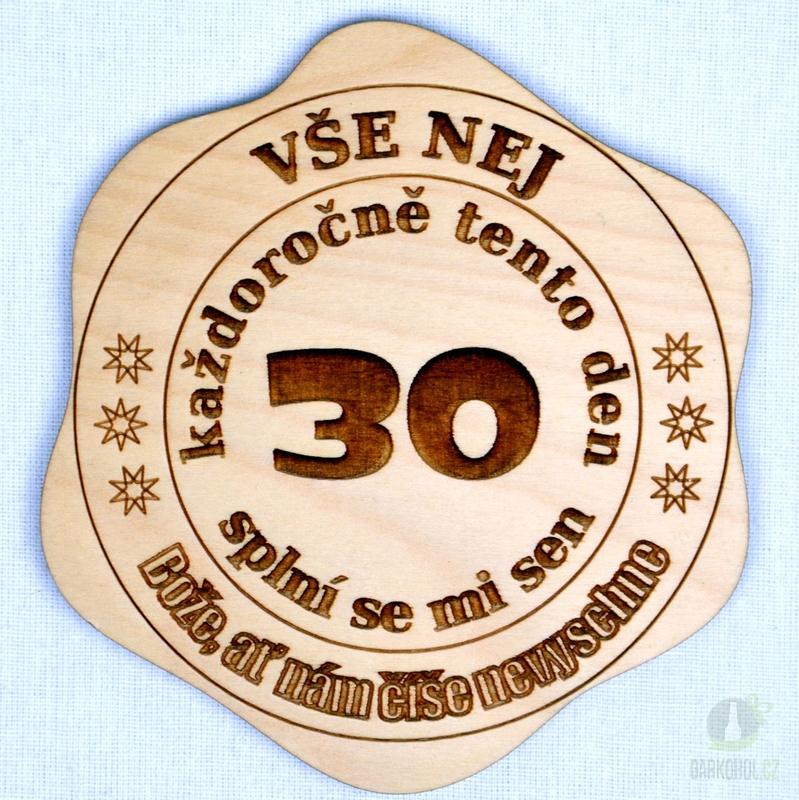Hlavní kategorie - Dřevěný podtácek vše nej 30 každoročně tento den