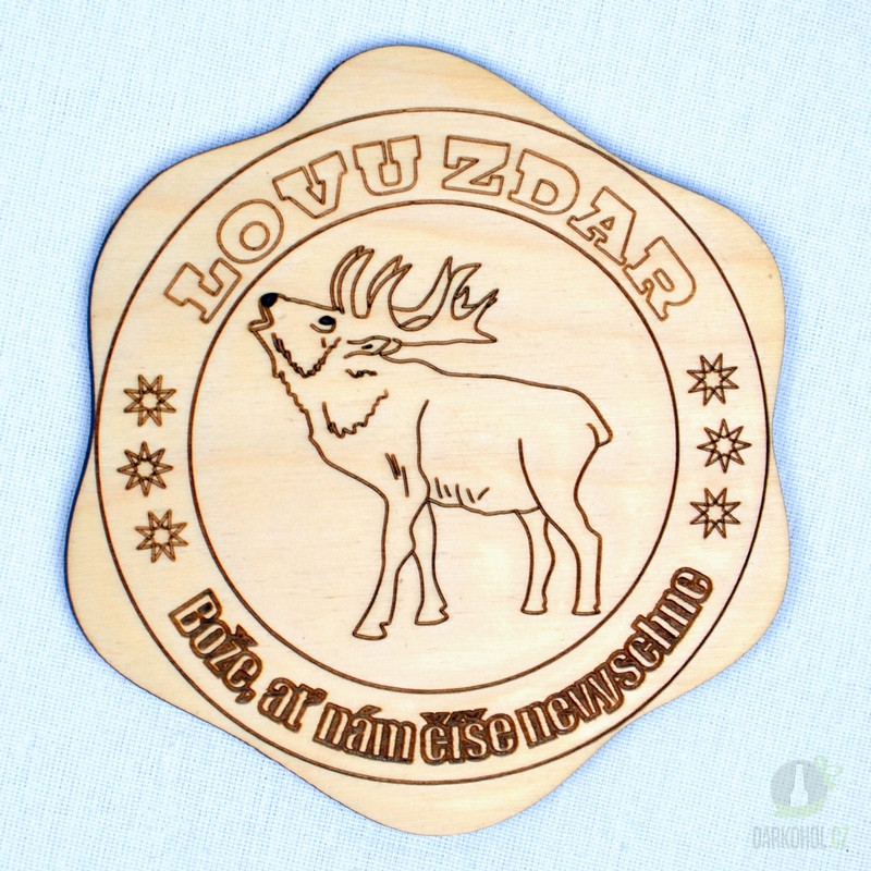 Hlavní kategorie - Dřevěný podtácek Lovu zdar jelen