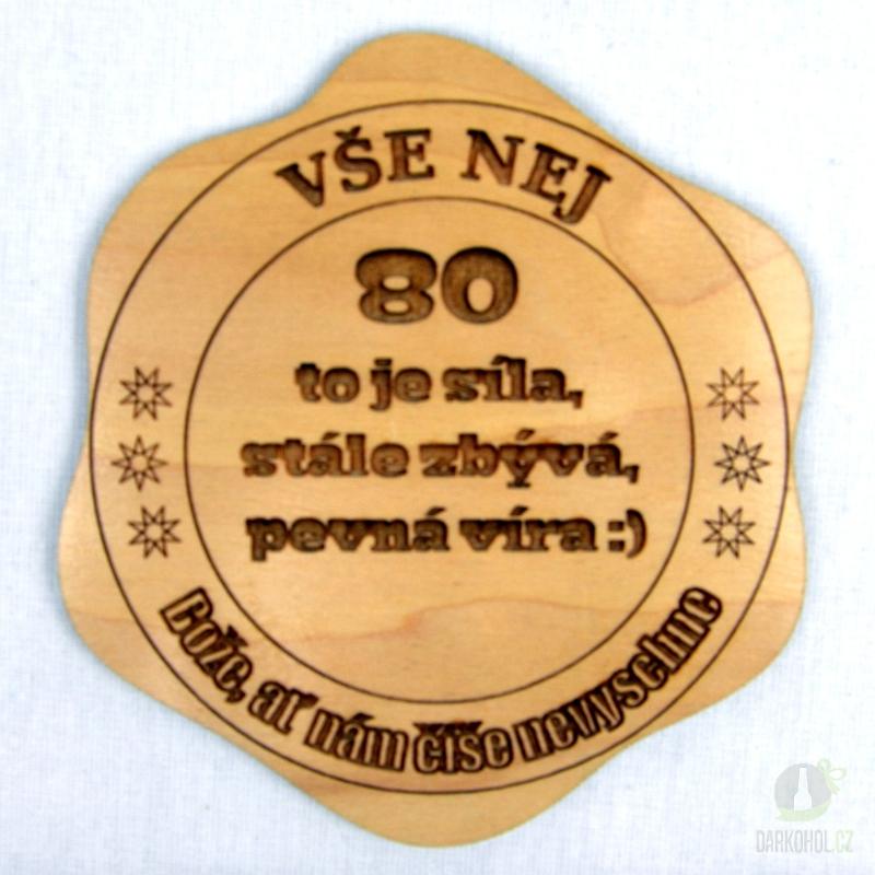 Hlavní kategorie - Dřevěný podtácek Vše nej 80 to je síla 0aeb58ef11