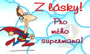 Hlavní kategorie - Cedulka Z lásky superman