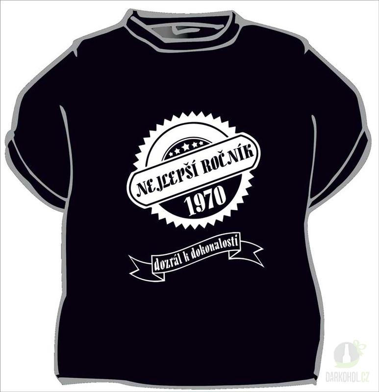 Hlavní kategorie - Triko Nejlepší ročník 1970 černá-poslední kus!