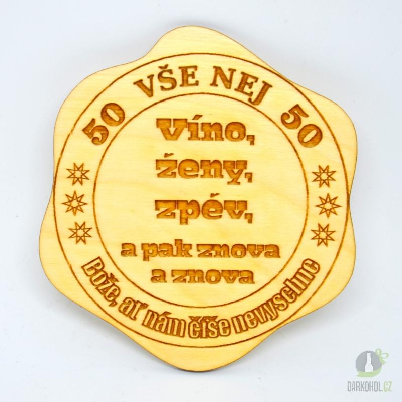 Hlavní kategorie - Dřevěný podtácek 50 víno,ženy,zpěv
