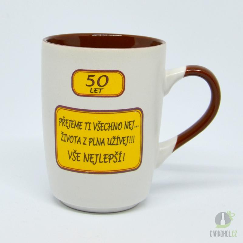 Hlavní kategorie - Hrnek-50let-Přejeme ti všechno nej,..život z plna užívej!! Vše nejlepší!