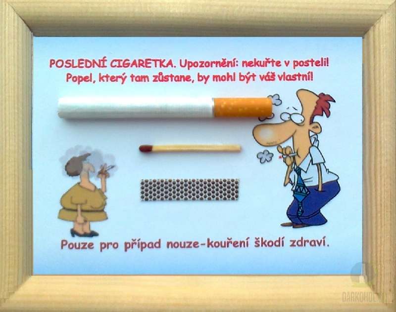 Hlavní kategorie - Rámeček malý-Poslední cigaretka