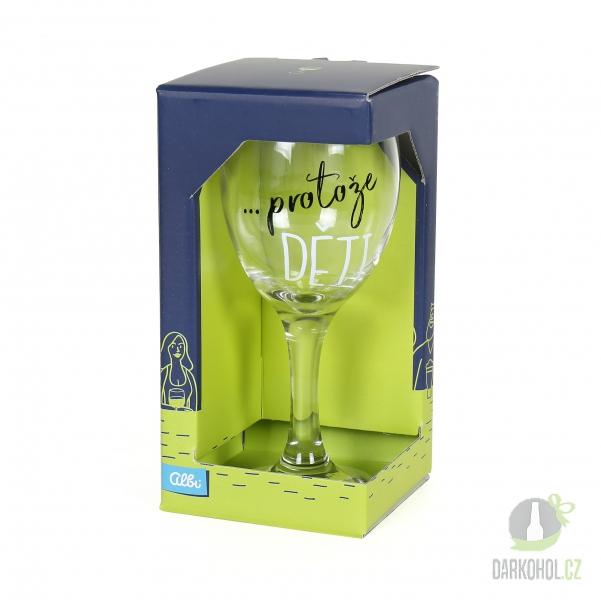 Hlavní kategorie - Sklenice na víno Protože děti
