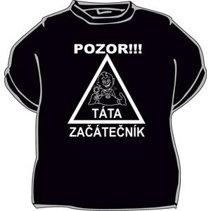 Triko Pozor táta začátečník .černá