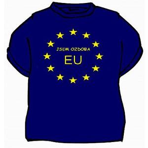 Triko Jsem ozdoba EU modrá