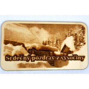 Dřevěná gravírovaná magnetka - Pozdrav z Vysočiny chaloupky